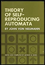 Theory Of Self Reproducing Automata