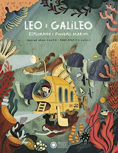 Leo e Galileo esplorano i fondali marini. Ediz. a colori (Tapa dura)
