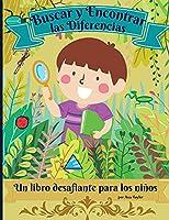 Buscar y Encontrar las Diferencias un Libro desafiante para niños: Maravilloso libro de actividades para que los niños se relajen y desarrollen su capacidad de investigación. Incluye 30 ilustraciones desafiantes para encontrar 7 diferencias.