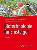 Biotechnologie für Einsteiger - Reinhard Renneberg