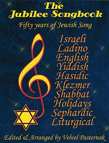 The Jubilee Songbook: Fifty Years of Jewish Song