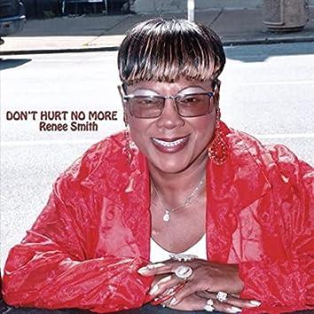 Don't Hurt No More