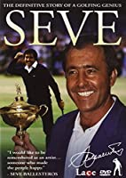 Seve : The Definitive Story Of A Golfing Genius [DVD]