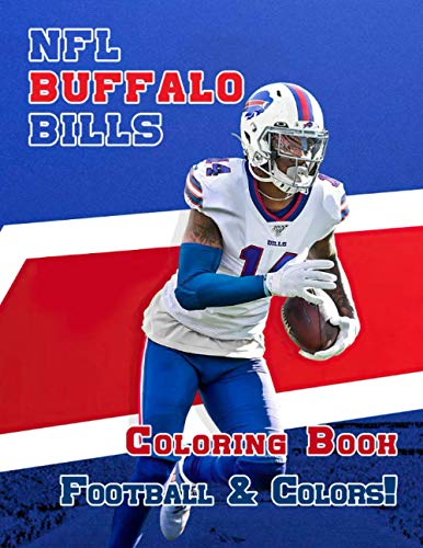 Football & Colors! - NFL Buffalo Bills Coloring Book: A wonderful book for all fan of NFL