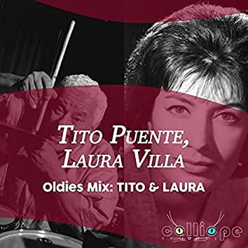Oldies Mix: Tito & Laura