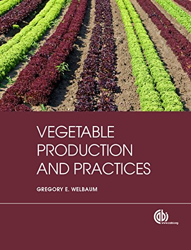 Vegetable Production and Practices (English Edition)