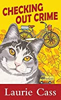 Checking Out Crime: A Bookmobile Cat Mystery