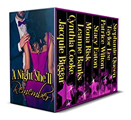 A Night She'll Remember by [Jacquie Biggar, Cynthia Cooke, Leanne Banks, Mona Risk, Stacy Eaton, Patrice Wilton, Taylor Lee, Stephanie Queen]