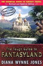 The Tough Guide to Fantasyland [TOUGH GT FANTASYLAND REVIS]
