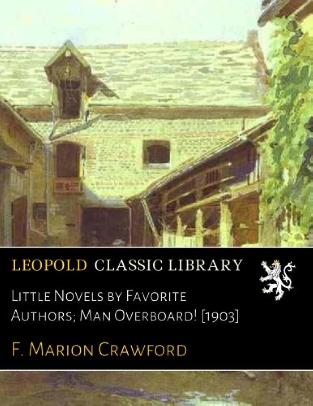 ゲージ検出可能酔ってLittle Novels by Favorite Authors; Man Overboard! [1903]