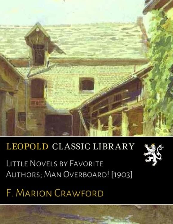 島欲望エコーLittle Novels by Favorite Authors; Man Overboard! [1903]