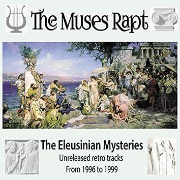 The Eleusinian Mysteries (Retro Tracks 1996-1999)