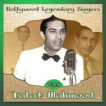 Bollywood Legendary Singers, Talat Mahmood, Vol. 1
