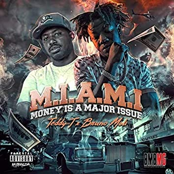 M.I.A.M.I (Money Is a Major Issue) [feat. Bruno Mali]