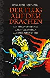 Hans Peter Hoffmann: Der Flug auf dem Drachen