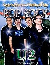 U2 (Pop Rock: Popular Rock Superstars of Yesterday and Today Series)