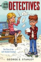 The Clue of the Left-Handed Envelope (Ready-For-Chapters: Third-Grade Detectives #1)