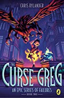 The Curse of Greg (An Epic Series of Failures)