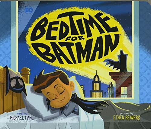Dahl, M: Bedtime for Batman: 23 (DC Super Heroes)