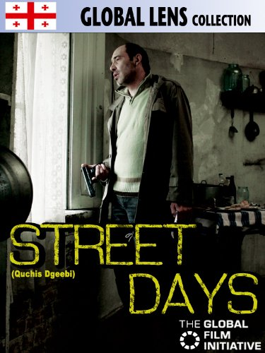 Street Days (Quchis Dgeebi)(English Subtitled)