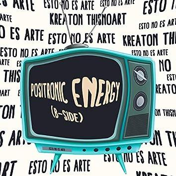 Energía Positrónica (B side)