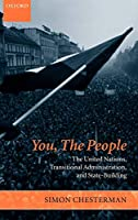CHESTERMAN : YOU THE PEOPLE (Project of the International Peace Academy)