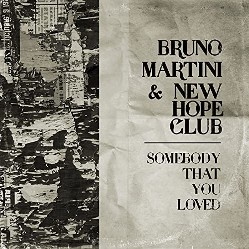 Bruno Martini & New Hope Club