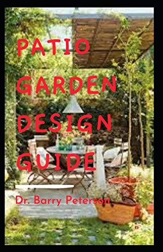 Patio Garden Design Guide