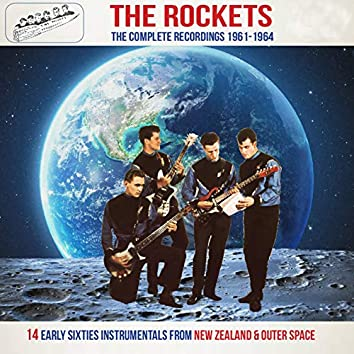 The Rockets the Complete Recordings 1961-1964 (14 Early Sixties Instrumentals from New Zealand & Outer Space)