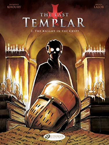 The last Templar - tome 2 The knight in the crypt (02)