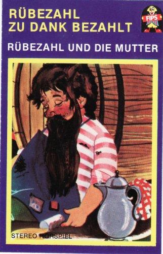 Rübezahl zu Dank bezahlt / Rübezahl und die Mutter [Musikkassette]