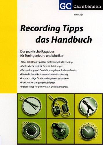 Recording Tipps - das Handbuch (Factfinder-Serie)