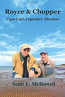 Royce & Chopper: Cape Cod's Legendary Shuckers
