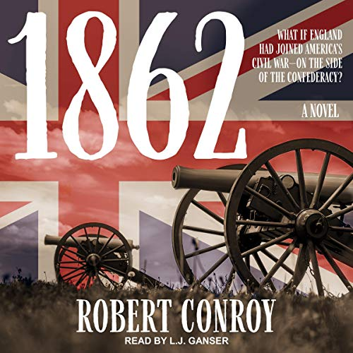 1862 Audiobook By Robert Conroy cover art