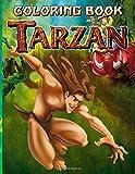 Tarzan Coloring Book: Impressive Tarzan Coloring Books For Adults And Kids (A Perfect Gift)
