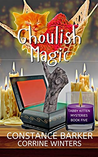 Ghoulish Magic (Tabby Kitten Mysteries Book 5)