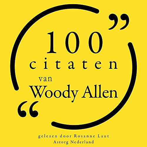 100 citaten van Woody Allen cover art