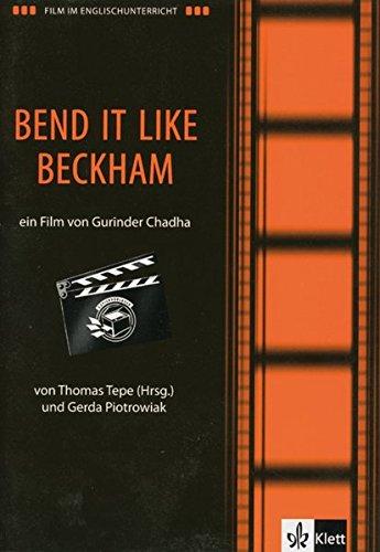 Film und Theater im Englischunterricht / Film im Englischunterricht: Bend it like Beckham. Englische Lektüre für das 5. Lernjahr, Oberstufe