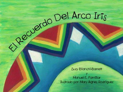 El Recuerdo del Arco Iris (Nuevas Leyendas nº 1)