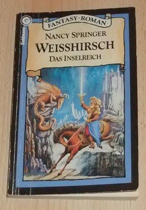 Das Inselreich: 5 Titel: Schwanengold + Weisshirsch + Fabeltier + Düstermond + Silbersonne