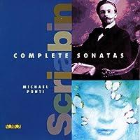 Complete Piano Sonatas of Scriabin