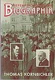 Tiefenpsychologische Biografik - Thomas Kornbichler