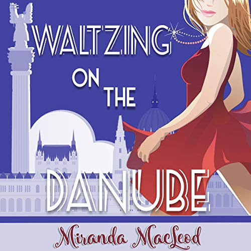 Waltzing on the Danube audiobook cover art