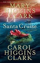 Santa Cruise: A Holiday Mystery at Sea by Clark, Mary Higgins, Clark, Carol Higgins (2009) Paperback