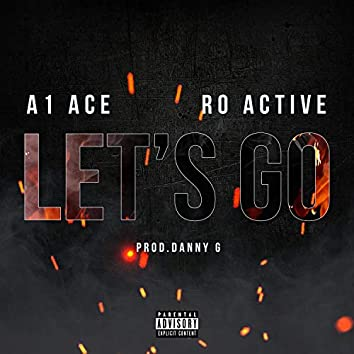 Let's Go (feat. Ro Active)