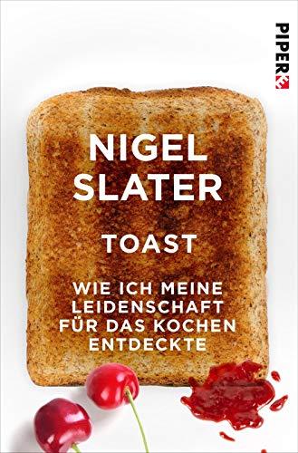 Toast: Wie ich meine Leidenschaft für das Kochen entdeckte