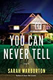 Image of You Can Never Tell: A Novel