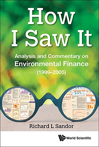 How I Saw It:Analysis and Commentary on Environmental Finance (1999–2005)