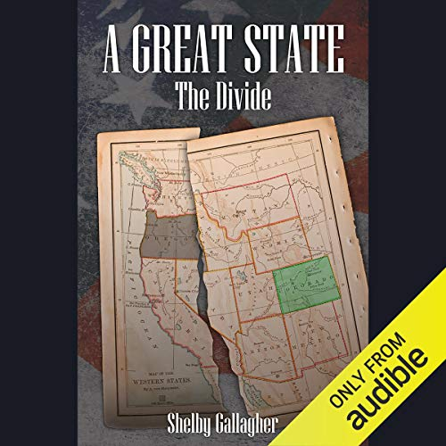 The Divide: A Great State, Book 1