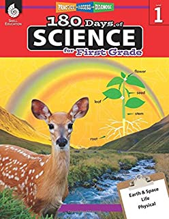 180 Days of Science: Grade 1 - Daily Science Workbook for Classroom and Home, Cool and Fun Interactive Practice, Elementary School Level Activities ... (180 Days of: Practice - Assess - Diagnose)